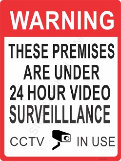 Premises Under 24 Hour Video