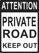 Attention Private Road