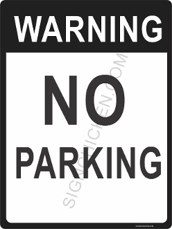Warning No Parking