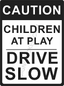 Caution Children at Play
