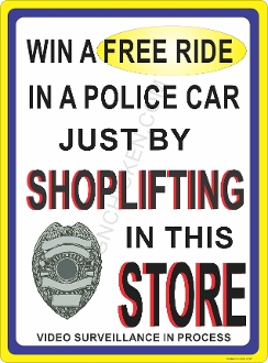 Win A Free Ride Shoplifting