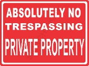 Absolutely No Trespassing