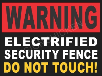 Warning - Electrified Security Fence