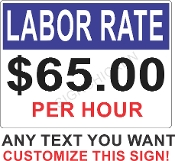 Labor Rate For Business CUSTOMIZE THIS SIGN!