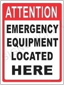 Emergency Equipment Located Here
