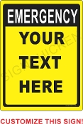 Emergency w/ Your Text CUSTOMIZE THIS SIGN!