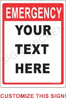 Emergency Red Text on White CUSTOMIZE THIS SIGN!