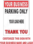 Custom Business Parking CUSTOMIZE THIS SIGN!