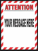 Attention Sign w/ Stripes CUSTOMIZE THIS SIGN!