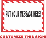 Customizable Horizontal Sign CUSTOMIZE THIS SIGN!