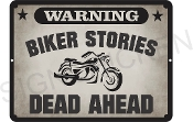 WARNING BIKER STORIES AHEAD Sign
